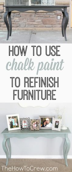 How To Use Chalk Paint to Refinish Furniture from TheHowToCrew.com. The easiest way to refinish furniture! #diy #decor #furniture