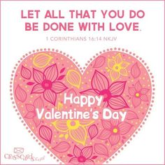 View Happy Valentine's Day! - Inspirations. Share, pin and like encouragement for Christian women.
