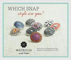Pick a snap, create that special look, uniquely you. http://www.mymagnoliaandvine.com/231