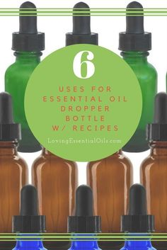 Top 6 Uses For Essential Oil Dropper Bottles | DIY Recipes | Using Essential Oils | Homemade Massage Oil | Essential Oil Supplies | Loving Essential Oils