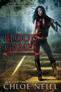 Blood Games (Chicagoland Vampires, Book 10). August 2014