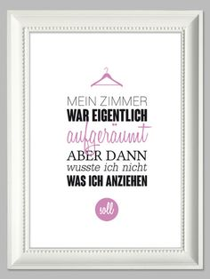 Mein Zimmer war eigentlich aufgeräumt Artprint // typo print by farbflut Ar The Words, Words Quotes, Love Quotes, Sayings, Motivational Quotes, Funny Quotes, Lettering, Just Kidding, Love Letters