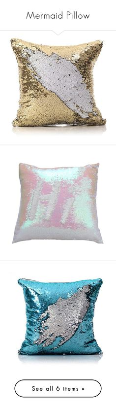 """Mermaid Pillow"" by homelava ❤ liked on Polyvore featuring array0x197d8c40, home, home decor, throw pillows, array0x1153e2e0, colored throw pillows, white accent pillows, mermaid home decor, sequin throw pillow and white throw pillows"