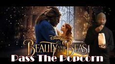 Pass The Popcorn - Beauty and the Beast