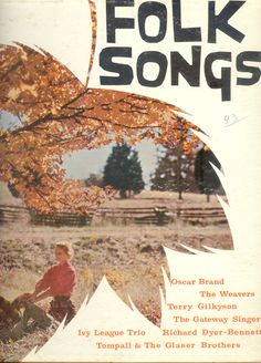 FOLK SONGS LP Oscar Brand Weavers Richard Dyer-Bennett