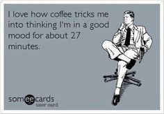 Check out: Funny Ecards - Coffee tricks me. One of our funny daily memes selection. We add new funny memes everyday! Bookmark us today and enjoy some slapstick entertainment! Funny Shit, Haha Funny, Funny Stuff, Funny Drunk, Drunk Texts, 9gag Funny, Funny Sarcastic, Sarcastic Quotes, Awesome Stuff