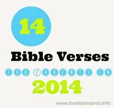 Humble Hearts: 14 Bible Verses For Parents in 2014