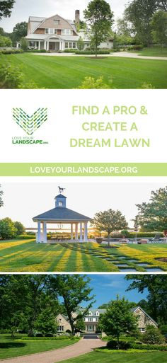 Find a pro and create your dream lawn!