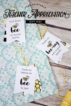 FREE Teacher Appreciation Gift Tags - Designs By Miss Mandee. Bee-uitul gift tags to go along with a special treat or present. These would pair perfectly with a jar of honey, Burt's Bees lip balm, or some home made milk and honey soap.