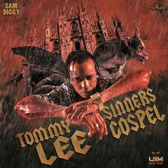 New Music: Tommy Lee Sparta - Sinners Gospel