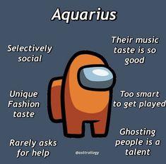 Aquarius Traits, Astrology Aquarius, Aquarius Love, Aquarius Quotes, Zodiac Signs Astrology, Zodiac Signs Horoscope, Zodiac Memes, Zodiac Signs Chart, Zodiac Sign Traits