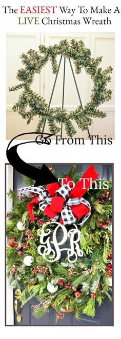 THE EASIEST WAY TO MAKE A LIVE WREATH- Making a live Christmas wreath could not be easier when you start out with an old faux wreath base!