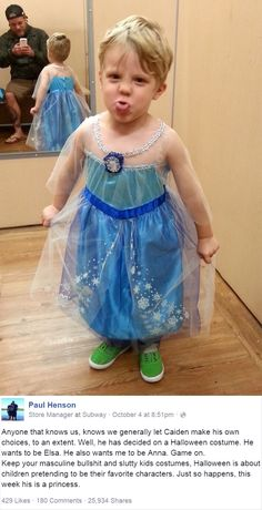 This dad's reaction to his son wanting to be Elsa for Halloween is freaking awesome! A father made an awesome statement in support of his son's innocence, creativity & inability to be judgmental when the boy decided to be Elsa for Halloween. Elsa Halloween Costume, Frozen Halloween, Anna Costume, Halloween Tricks, Parenting Done Right, Parenting Win, Faith In Humanity Restored, Queen Elsa, Disney Films