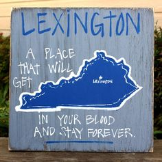 Southern College Towns Hand Painted Wood Signs.  Lexington, #Kentucky