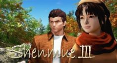 Shenmue 3 won't show at the E3 exhibition - 2017