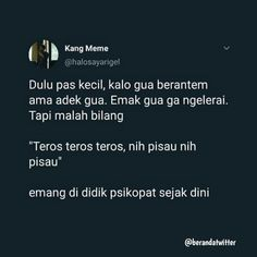 Aowkowk Tweet Quotes, Mood Quotes, Daily Quotes, Life Quotes, Quotes Lucu, Jokes Quotes, Funny Quotes, Funny Tweets Twitter, Wattpad Quotes