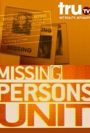 Missing Persons Unit Watch Online. How do investigators find missing persons? Watch dramatizations mixed with interviews of actual law officers to find out how some of the most complex cases have been pursued.
