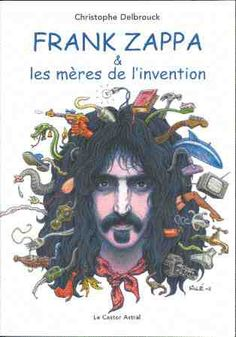 frank_zappa_books Rock Posters, Concert Posters, Music Posters, Art Posters, Frank Zappa, Music Mix, Art Music, Frank Vincent, Le Castor