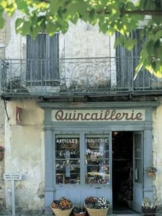 Hardware Shop in Sault, Provence, France by ©Peter Adams, via Jon Arnold Images [Quincaillerie = Ironmonger's or Hardware store] La Provence France, Provence Style, Magic Places, Shop Facade, Shop Fronts, South Of France, France Cafe, Paris France, Cafe Restaurant