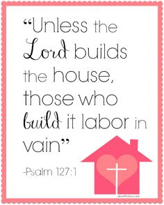 Unless the Lord Builds the House {Free Scripture Printable} + Thrive @ Home Link-Up