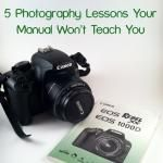 5 Photography Lessons Your Manual Won't Teach You | Chocolate Moosey