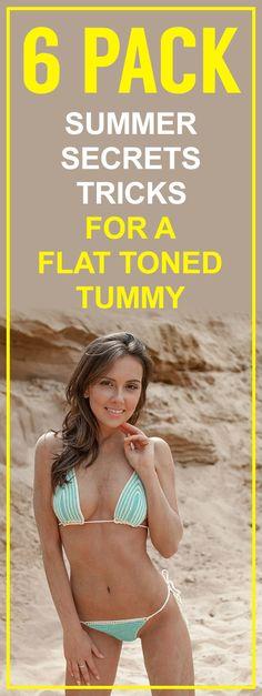6 pack summer secrets tricks for a flat toned tummy