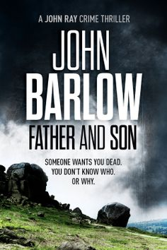 Father and Son (John Ray #2) ***GRAB THIS THRILLER FREE*** http://www.moreforlessonline.com/mystery--thrillers.html #amreading #free #kindle #books #goodreads