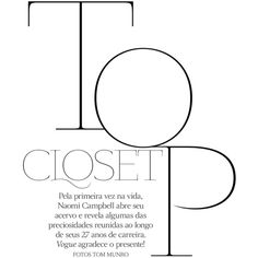 top closet naomi campbell by tom munro for vogue brazil may 2013 ❤ liked on Polyvore featuring text, words, quotes, backgrounds, magazine, phrases, article, filler and saying
