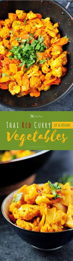 Thai red curry vegetables featuring cauliflower, sweet potatoes, carrots and onions cooked with white wine and simmered in coconut milk.