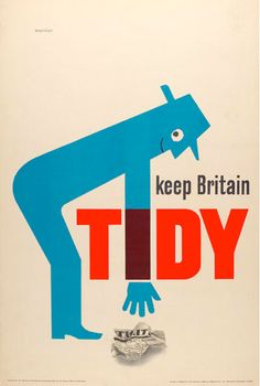 commonorgarden:  Keep Britain Tidy poster 1963, Tom Eckersley