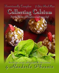 Fighting Osteoporosis Naturally by Eating More Calcium than Phosphorous — Sweetener-free, gluten-free, dairy-free, bone-building meal plan! A one-of-a-kind book that opens doors of possibility for those suffering from arthritis and osteoporosis!