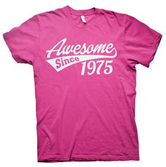 Awesome Since 1975 - 40th Birthday Gift T-shirt