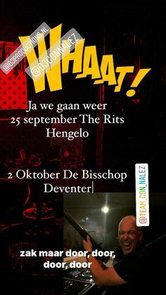 Con Nalez weer los na corona. We beginnen in Hengelo en de week erna op naar Deventer.