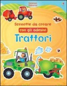 Prezzi e Sconti: #Trattori. scenette da creare con gli adesivi  ad Euro 5.62 in #Usborne #Media libri ragazzi 6 9 anni