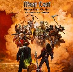 Meat Loaf – Braver Than We Are | Metalunderground