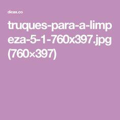truques-para-a-limpeza-5-1-760x397.jpg (760×397)