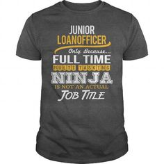 Awesome Tee For Junior Loan Officer T Shirts, Hoodie