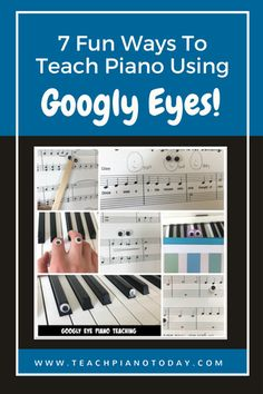 Getting Googly! 7 Ways to Use Googly Eyes When Teaching Piano | Teach Piano Today