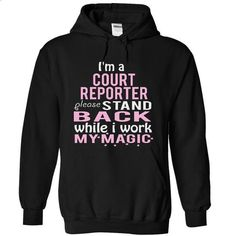 Im a COURT REPORTER -STAND - #style #tshirts. ORDER HERE => https://www.sunfrog.com/Funny/I-Black-4861807-Hoodie.html?id=60505