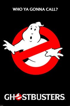 "Logan's favorite movie when he was a kid (a younger kid than he is now    :-) ""Who you gonna call?"""