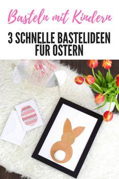 Ostern basteln mit Kindern: 3 einfache & schnelle Ideen aus Papier für das Osterbasteln mit Kindern. Bastelidee für Karten mit Papierstreifen, Deko Hase als Wandbild und Eier aus Papier beim Osterbasteln.