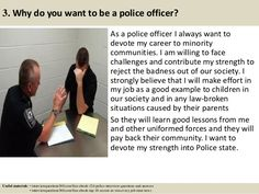 124 police interview questions and answers pdf - Why Do You Want To Be A Police Officer