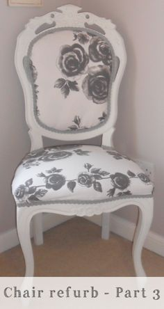 Chair Refurbishment – Part 3 | Everyhomeisacastle.com...would love a chair like this for my room next year!