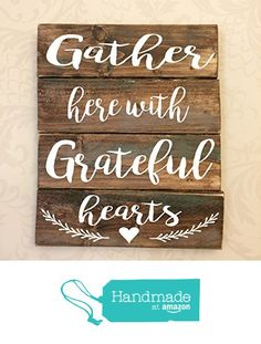 Gather Here with Grateful Hearts Rustic Wooden Sign…