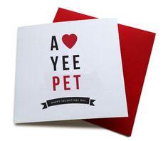 a love yee pet happy valentines day geordie card