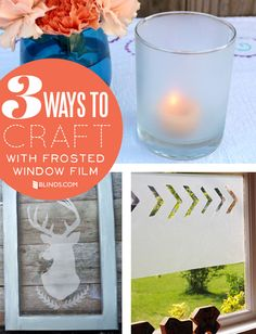 3 ways to craft with frosted window film - the coolest crafting supply you never knew you needed via @Blindsdotcom #DIY
