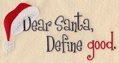".. caro Babbo Natale, definisci ""buono"""
