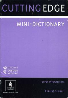 Cutting Edge Upper Intermediate Mini-Dictionary