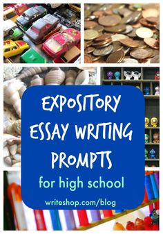 Four engaging expository essay prompts ask high schoolers to explain how to start a hobby collection, apply for a job, help storm victims, and avoid college debt.