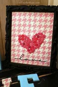 DIY button heart, frame and vinyl letters